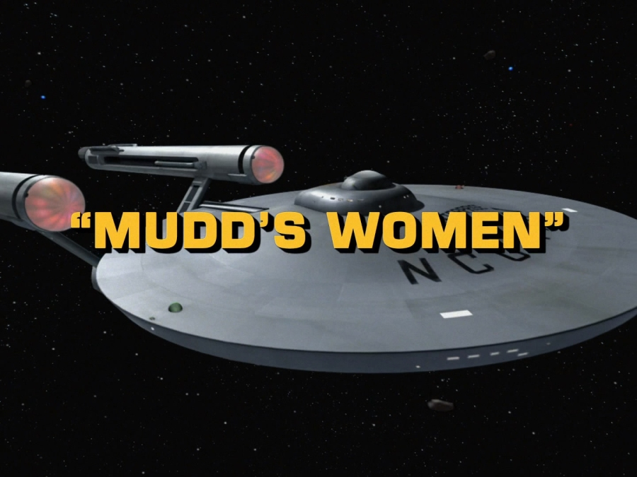 """Mudd's Women"" and a Brief Look at Gender in ""Star Trek"""