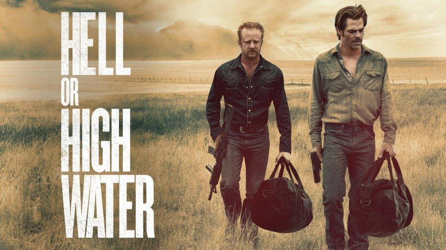 "A Crime Drama, ""Hell or High Water"" as an Oscar Contender?"